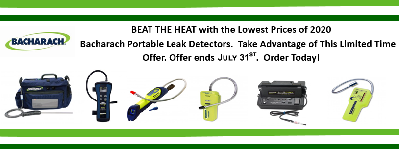 BEAT THE HEAT with the Lowest Prices of 2020 on Bacharach Portable Leak Detectors